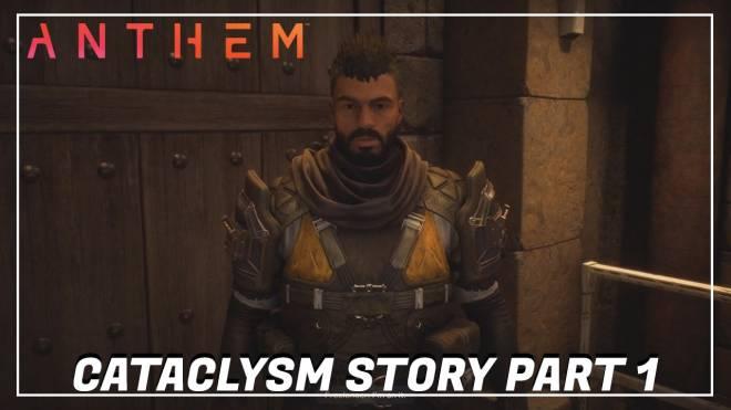 Anthem: General - Cataclysm Story Part 1 - Anthem image 2