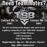 TSB is recruiting and if you wanna be a part of a team the DM and we will take it from there