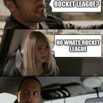 Do you know what rocket league is