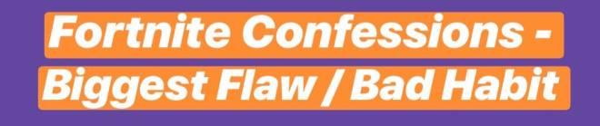Fortnite: Battle Royale - Fortnite Confession : Biggest Flaws ? 😅 image 1