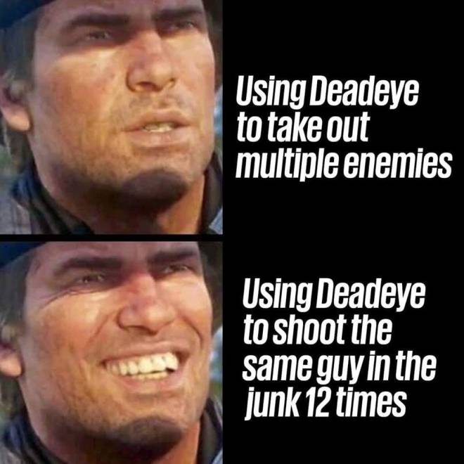 Red Dead Redemption: Memes - That is me sometime image 1