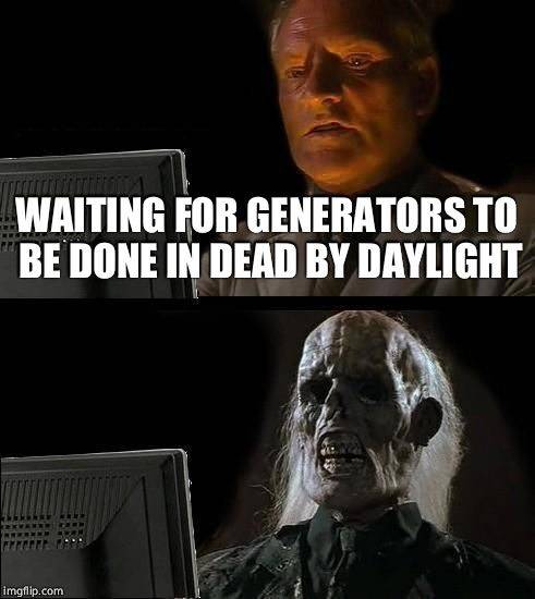 Dead by Daylight: Memes - Meme  image 1