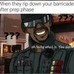 Comment what you do after someone rip down your castle barricades 👇🏽😂 .