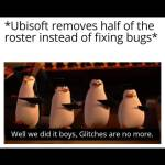How to fix bugs/glitches Ubi style