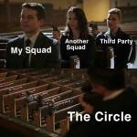 Circle is deadly man!