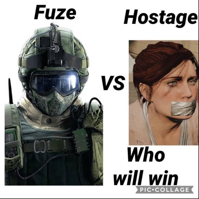 Rainbow Six: Memes - Fuse VS Hostage #Fuze image 1