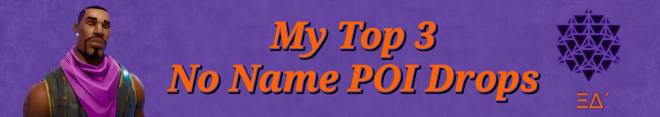 Fortnite: Battle Royale - My Top 3 Unnamed POI Drops 🛐🗺📍 image 2