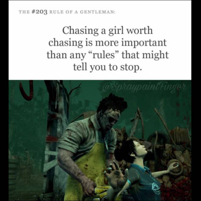 Dead by Daylight: Memes - It's not camping And tunneling, it's called being attentive to her needs. image 1