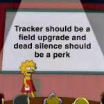 Tracker & Dead Silence Swap?