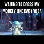 Baby Yoda Skin Needed