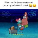 Jump master problems😂