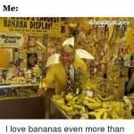 Bananas Everywhere