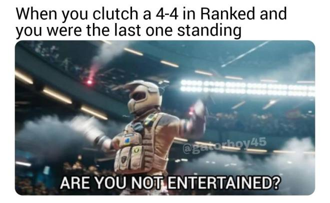 Rainbow Six: Memes - Such a great feeling... image 1