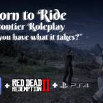 Born To Ride PS4 Roleplay
