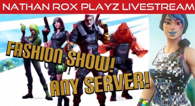 Fortnite: Looking for Group - FASHION SHOW LIVE RIGHT NOW! TUNE IN QUICK!!   https://youtu.be/eUtIgbIiF50 image 4