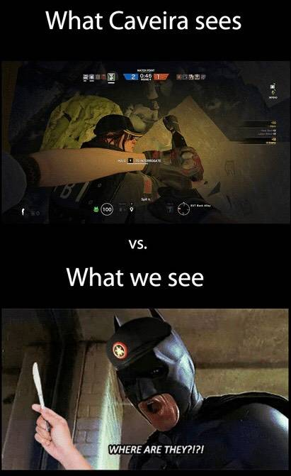 Rainbow Six: Memes - WHERE ARE THEY?!?! image 1