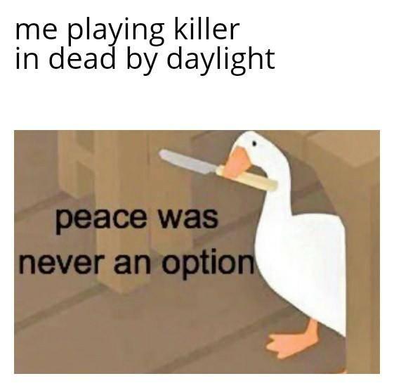 Dead by Daylight: Memes - Yup! image 1
