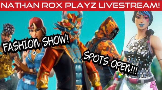Fortnite: Looking for Group - FORTNITE FASHION SHOW LIVE NOW! JOIN REALLY QUICK! ANY SERVER! NO GRIEFERS!   https://youtu.be/HO3w image 4