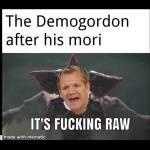 The Demogordon after Mori