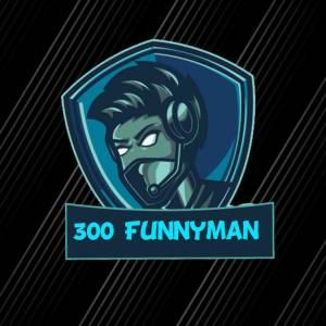 300 Funnyman