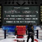 Survival Saturday happening tomorrow @ 8 PM EST on twitch.tv/mortal_kombat_online PS4 PLAYERS WANTED
