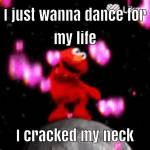 Dancing Elmo on Likee go and check it out because I don't remember the user name