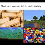 Horsemen of child hood creativity