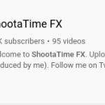 sub to ShootaTime FX