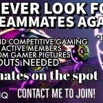 Tired of randoms? Need some new friends?