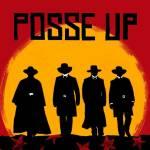 Posse up anybody