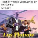 Los Thanos 😂