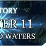 New Story: Chapter 11 Unsettled Waters