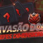 🎉 Evento de Invasão dos Chefes Dimensionais