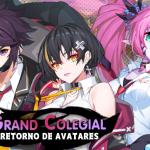 👑 Retorno de Avatares: Grand Colegial