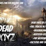 Dead Dayz RP/PVP PS4