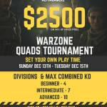 $2500 QUADS Warzone Tournament- Choose when to play.