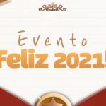 🎉 Evento Feliz 2021! (Atualizado)