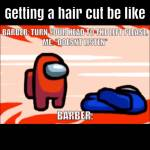We need to listen to barbers