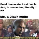 Me play CLASH at 3:AM
