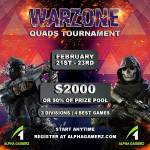 $2000 Warzone Quads Tournament