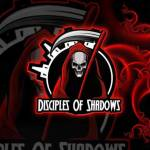 Disciples Of Shadows are now Recruiting were a fresh clan starting up Requirements to join must have