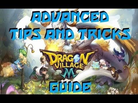 Dragon Village W: Strategies & Tips - Dragon Village M Tips and Tricks, Beginner Guide image 3