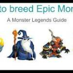 How To Breed All Epic Monsters In Monster Legends Part 1