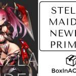 Stella Maiden Quick Newbie Primer Guide