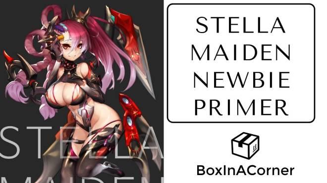 StellaMaiden: Guide - Stella Maiden Quick Newbie Primer Guide image 3