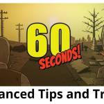 60 Seconds! Reatomized Advanced Tips and Tricks