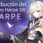 📣 Distribución del Nuevo Héroe SR: Harpe