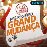 🎉 Evento de Pré-Registro da Grand Mudança