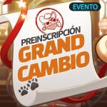 🎉 Evento Preinscripción del Grand Cambio