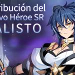 📣 Distribución del Nuevo Héroe SR: Calisto